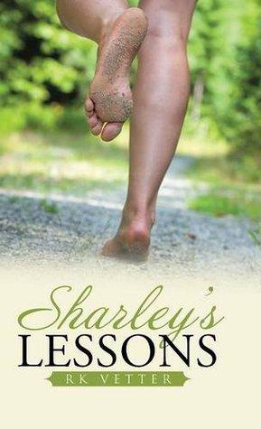 Novel Transcript Reading: SHARLEY'S LESSONS,  by R.K.Vetter
