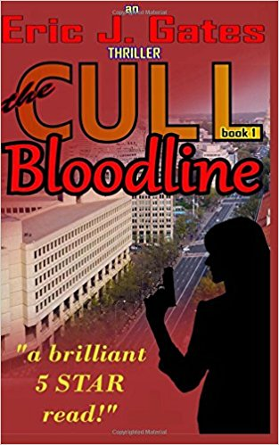 Novel Transcript of the CULL: Bloodline, by Eric J.Gates